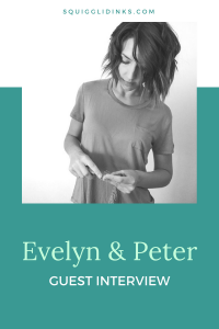 Guest Interview: Evelyn & Peter | Squigglidinks