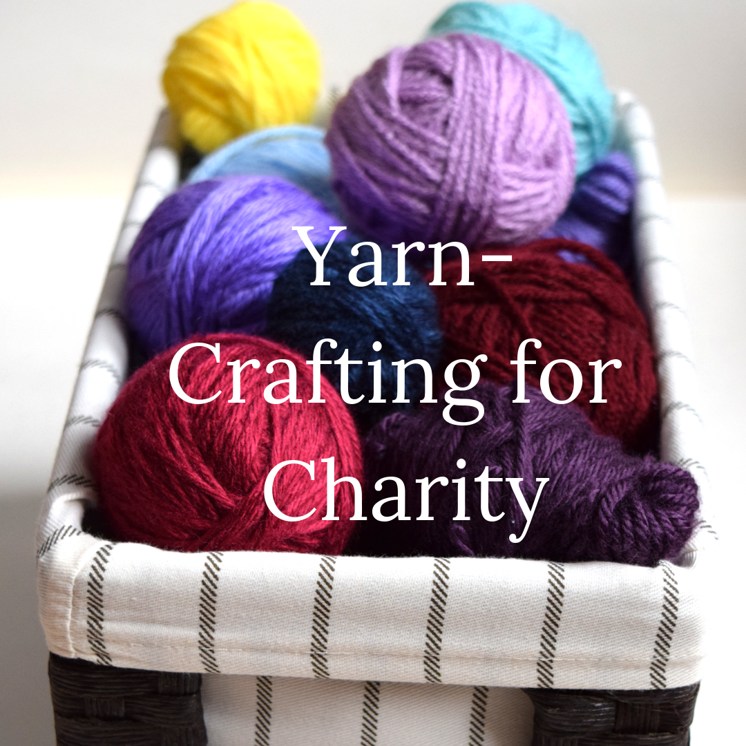 Yarn-Crafting for Charity | Squigglidinks